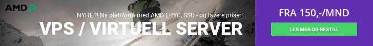 Ny plattform for VPS / Virtuell Server med AMD EPYC, SSD - og lavere priser!